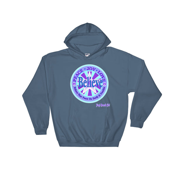 """Believe That Peace On Earth Is Possible"" Unisex Hoodie"