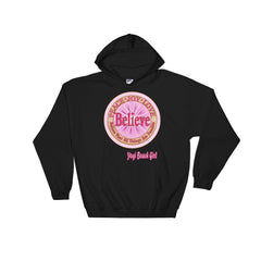 """Believe That All Things Are Possible"" Unisex Hoodie"