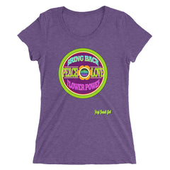 """Original Bring Back Flower Power"" Ladies' Short SleeveTri-Blend Tee"