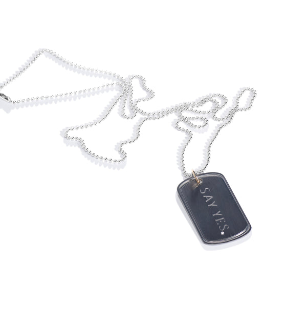 Say Yes Dog Tag Necklace