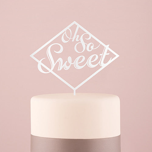 """Oh So Sweet"" Acrylic Cake Topper"