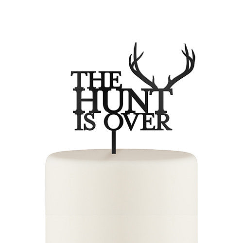"""The Hunt is Over"" Acrylic Cake Topper"