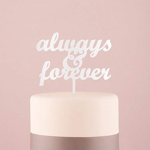 """Always & Forever"" Acrylic Cake Topper"