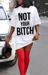 The Not Your Bitch Shirt Dress