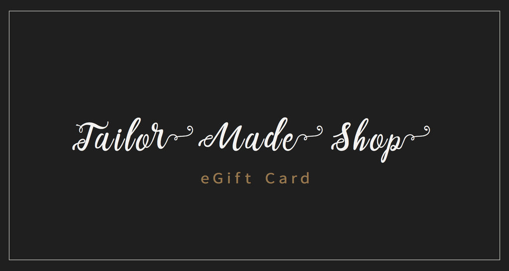Tailor Made Shop E-Gift Card