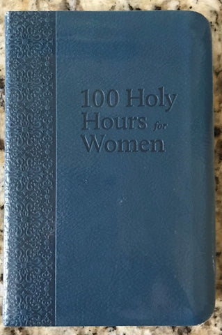 Book: 100 Holy Hours for Women