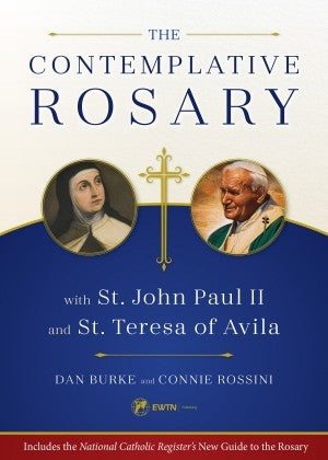 "Book: ""The Contemplative Rosary"" by Dan Burke and Connie Rossini"