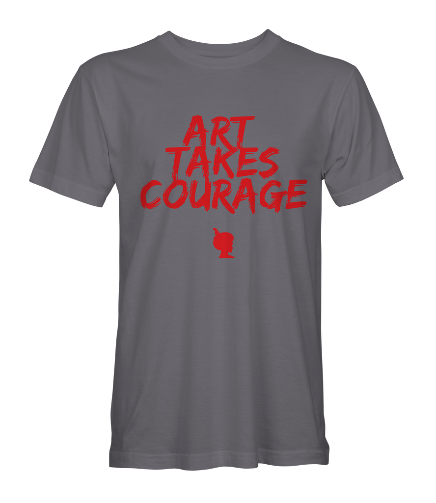 Art Takes Courage Tee