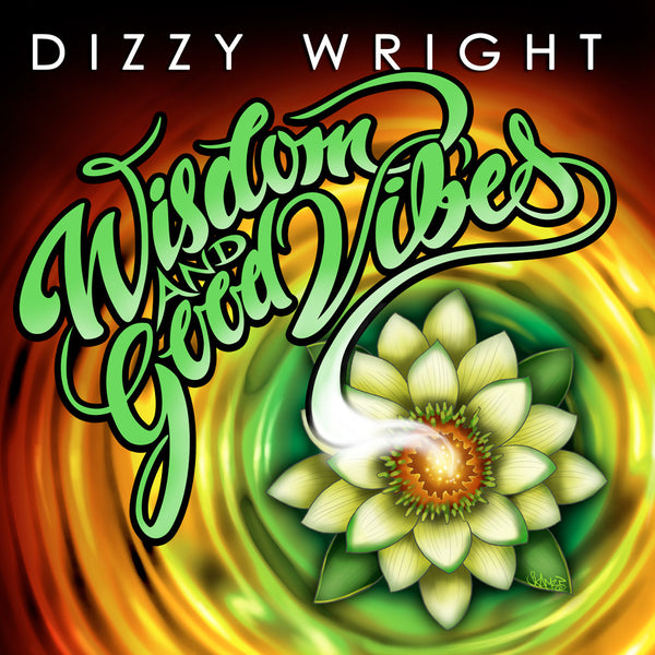Wisdom & Good Vibes EP Digital Download