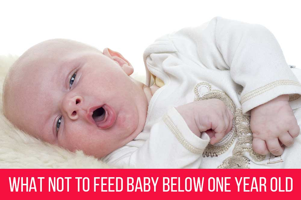what food not give for baby below one year
