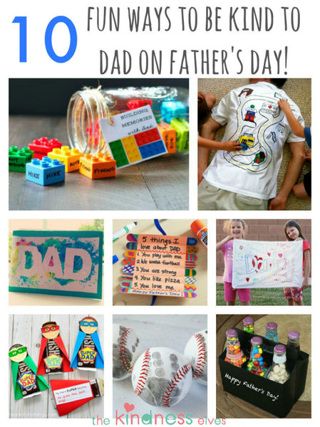 10 Ways to be Kind to Dad on Father's Day!