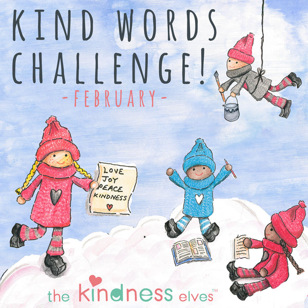 Announcing February's KIND WORDS Challenge