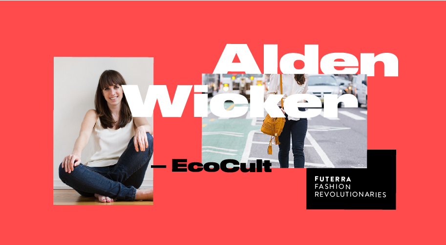 Alden Wicker of EcoCult via Futerra