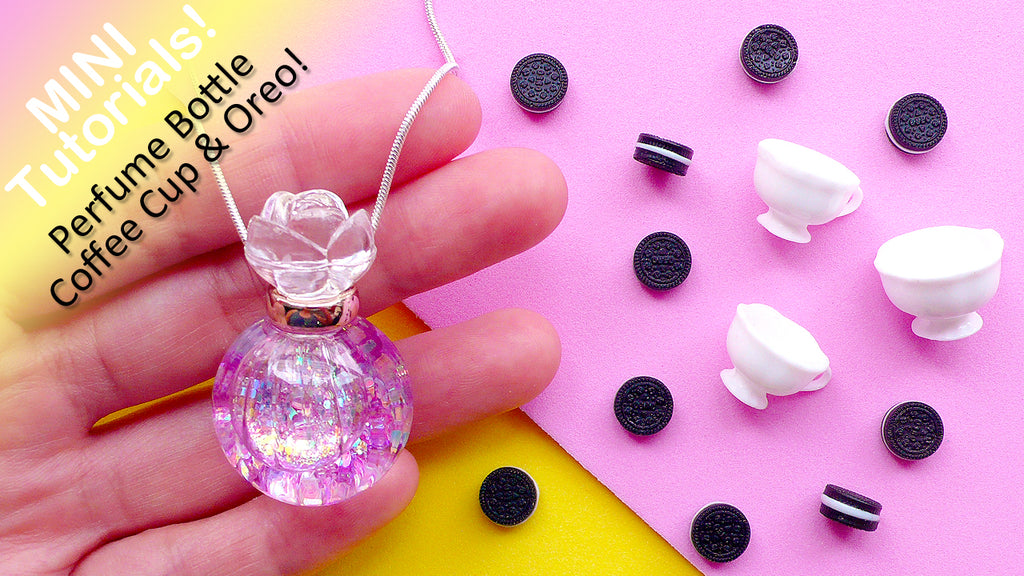 Mini Tutorials: Miniature Perfume Bottle, Miniature Coffee Cup & Dollhouse Oreo