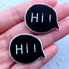 Hi Speech Bubble Cabochon | Greeting Message Embellishments | Decoden Supplies | Kawaii Cell Phone Decoration (2 pcs / Black / 32mm x 26mm / Flatback)