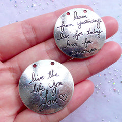 Live the Life You Love Charms | Learn from Yesterday Live for Today Hope for Tomorrow Pendant | Message Tag Charm | Encouraging Jewelry DIY (2 pcs / Tibetan Silver / 30mm / 2 Sided)