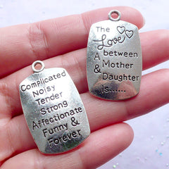 The Love Between A Mother & Daughter Is Complicated Noisy Tender Strong Affectionate Funny & Forever Tag Charms | Love Message Pendant | Gift for Mother (2 pcs / Tibetan Silver / 20mm x 34mm / 2 Sided)