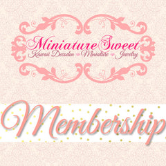 MiniatureSweet Membership Subscription