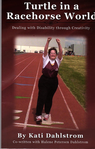 Turtle in a Racehorse World--dealing with disability through creativity