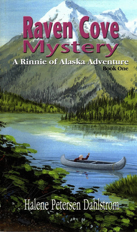 Raven Cove Mystery--a Rinnie of Alaska Adventure, Book One