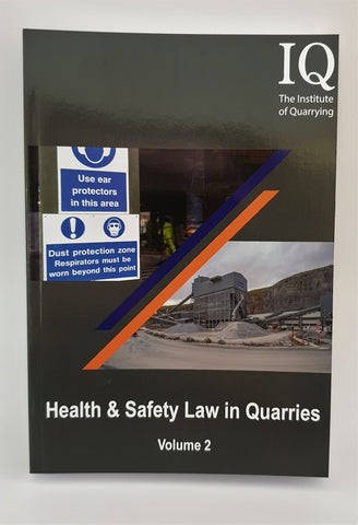 Health and Safety Law in Quarries Volume 2