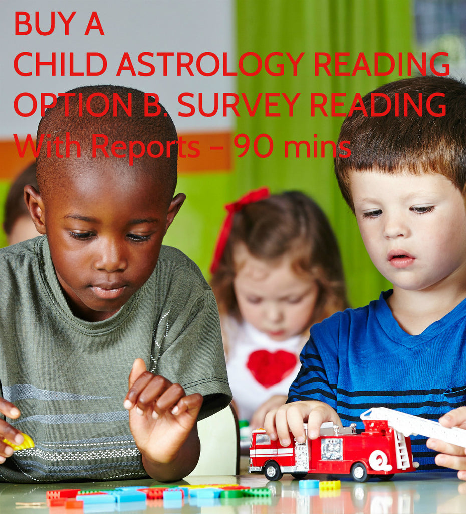 Child Astrology Reading 90 Minutes