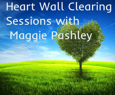 Heart Wall clearing sessions with Maggie Pashley