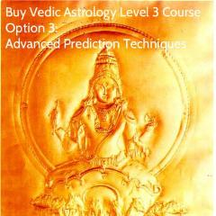 Advanced Prediction Techniques Course (Vedic Astrology Level 3)