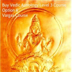 Advanced Vargas Course (Vedic Astrology Level 3)