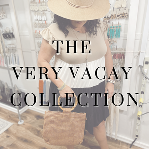 The Very Vacay Collection