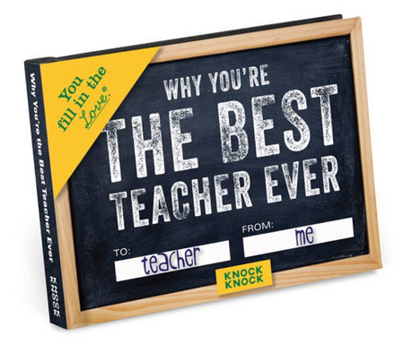 """Why You're The Best Teacher Ever"" Fill in the Love Journal"