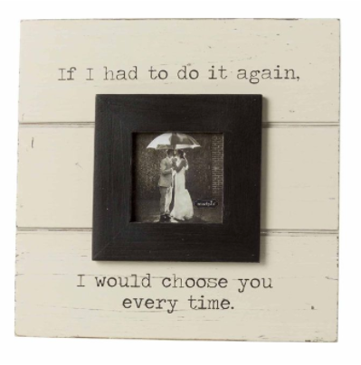"""Choose You"" Picture Frame"