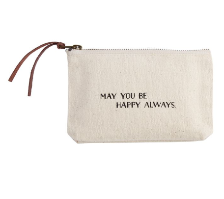 May You Be Happy Always Cosmetic Bag