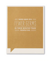 Frank & Funny Cards - FEWER GERMS