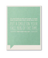 Frank & Funny Cards - PUT A SMILE ON YOUR FACE 90% OF THE TIME