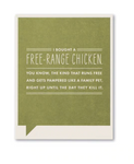 Frank & Funny Cards - FREE RANGE CHICKEN
