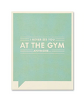 Frank & Funny Cards - AT THE GYM