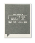 Frank & Funny Cards - ALWAYS BRUSH