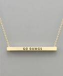 "Gold ""Go Dawgs"" Bar Necklace"