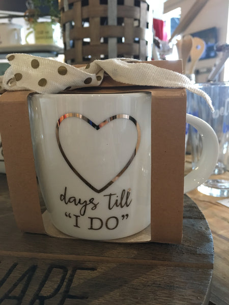 """Days Till I Do"" Mug"