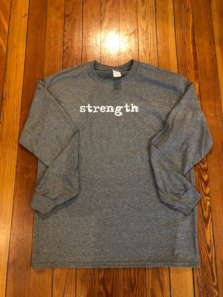 """Strength"" Grey- Give by Grace - LS Tee Shirt"