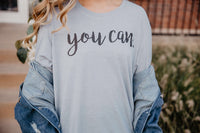 """You Can"" Stonewash Denim - Give by Grace - Tee Shirt"