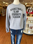 BASKETBALL IS MY FAV SEASON Medium Grey Crewneck Sweatshirt
