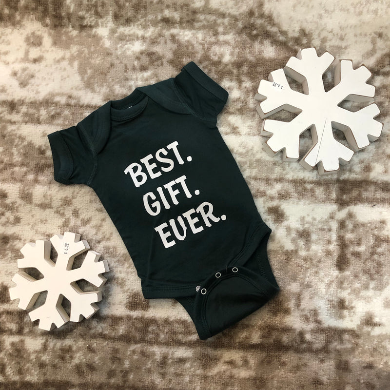 "Green ""Best Gift Ever"" Onesie"