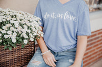 """Do it.In Love"" Stonewash Denim - Give by Grace - Tee Shirt"