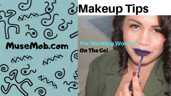 Makeup tips For Working Women On The Go