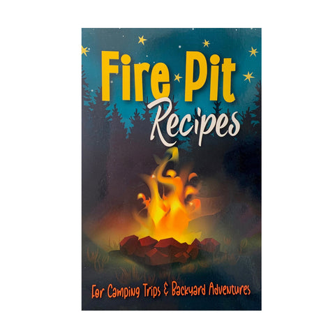 Fire Pit Recipes Cookbook