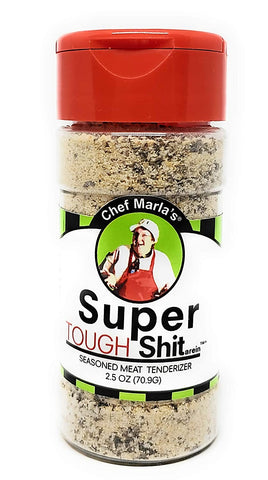 Super Tough Shit arein' Seasoning