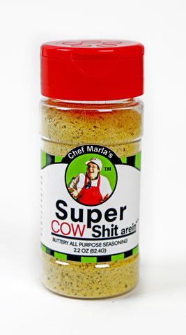 Super Cow Shit arein' Seasoning