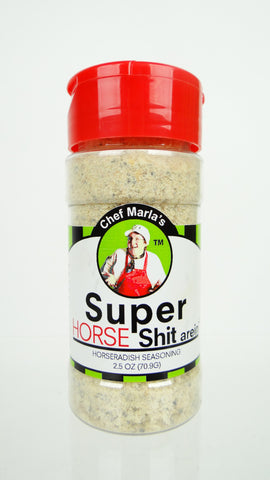 Super Horse Shit arein' Seasoning